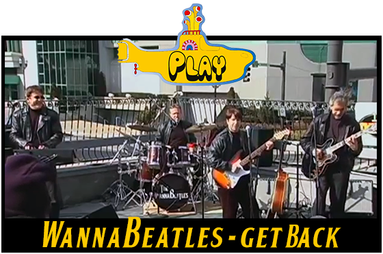 The WannaBeatles perform Get Back by The Beatles