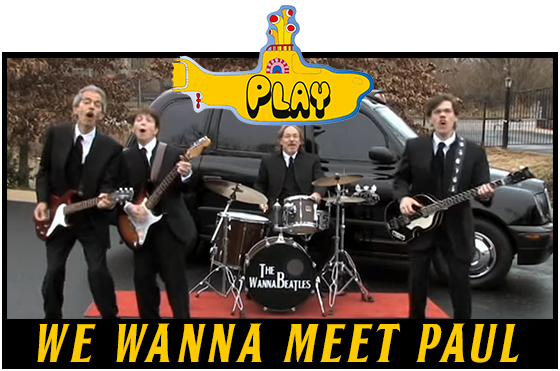 The WannaBeatles original song We Wanna Meet Paul